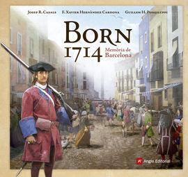 BORN 1714. MEMORIA DE BARCELONA