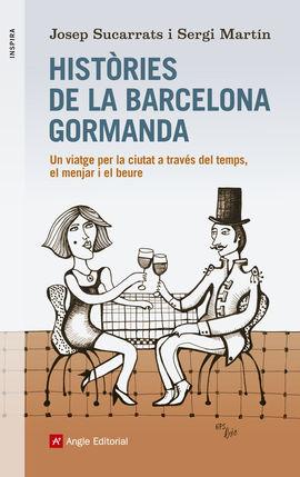 HISTÒRIES DE LA BARCELONA GORMANDA