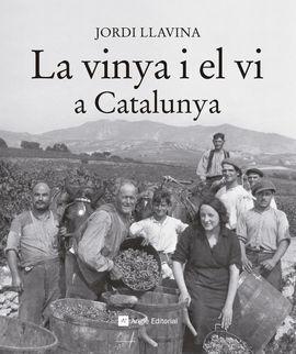 VINYA I EL VI A CATALUNYA, LA