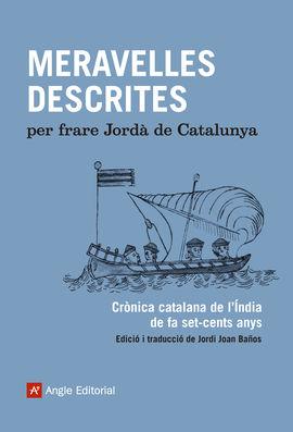 MERAVELLES DESCRITES PER FRARE JORDÀ DE CATALUNYA