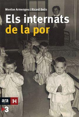 INTERNATS DE LA POR, ELS