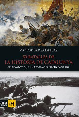 BATALLES DE LA HISTÒRIA DE CATALUNYA