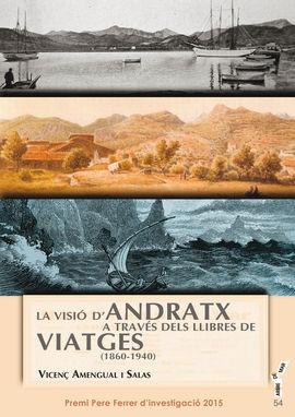 VISIÓ D'ANDRATX A TRAVÉS DELS LLIBRES DE VIATGES (1860-1940), LA