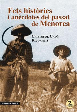 FETS HISTÒRICS I ANÈCDOTES DEL PASSAT DE MENORCA