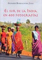 SUR DE LA INDIA EN 400 FOTOGRAFIAS, EL