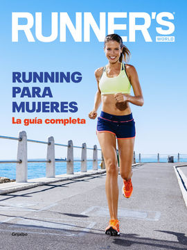 RUNNING PARA MUJERES -RUNNER'S WORLD