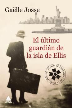 ÚLTIMO GUARDIÁN DE LA ISLA DE ELLIS, EL