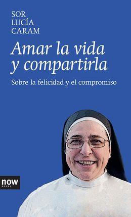 AMAR LA VIDA Y COMPARTIRLA