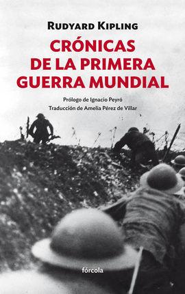 CRÓNICAS DE LA PRIMERA GUERRA MUNDIAL