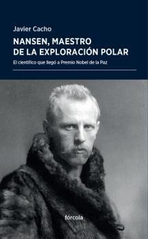 NANSEN MAESTRO DE LA EXPLORACIÓN POLAR