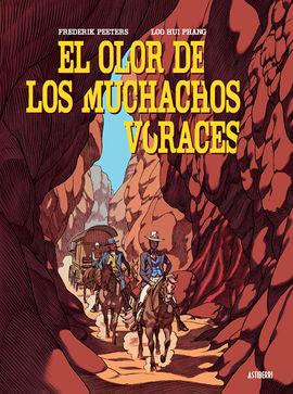 OLOR DE LOS MUCHACHOS VORACES, EL