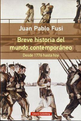 BREVE HISTORIA DEL MUNDO CONTEMPOR�NEO  R�STICA