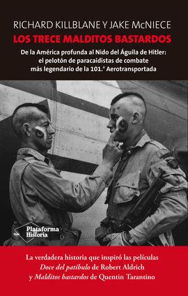 TRECE MALDITOS BASTARDOS, LOS
