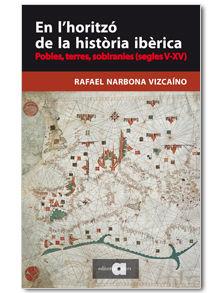 EN L'HORITZÓ DE LA HISTÒRIA IBÈRICA