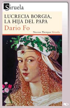 LUCRECIA BORGIA, LA HIJA DEL PAPA (CAS) (TARJETA EBOOK) -SIRUELA
