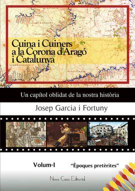 I. CUINA I CUINERS DE LA CORONA D'ARAGO I CATALUNYA