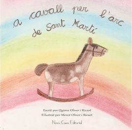 A CAVALL PER L'ARC DE SANT MARTI