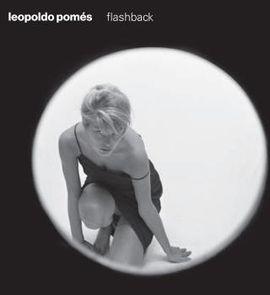 LEOPOLDO POMES FLASBACK