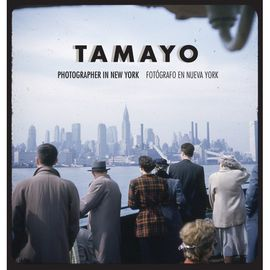 TAMAYO. PHOTOGRAPHER IN NEW YORK / FOTÓGRAFO EN NUEVA YORK