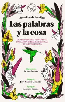 PALABRAS Y LA COSA, LAS