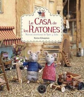 CASA DE LOS RATONES, LA. NUEVAS AVENTURAS DE SAM Y JULIA
