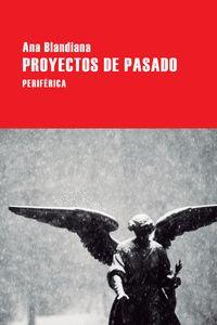 PROYECTOS DE PASADO