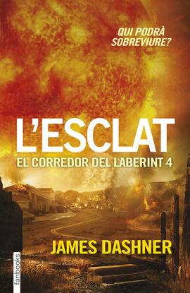 CORREDOR DEL LABERINT 4 - ESCLAT, EL
