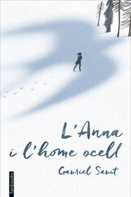 ANNA I L'HOME OCELL, L'