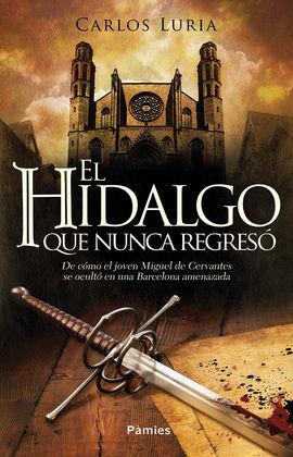 HIDALGO QUE NUNCA REGRESÓ, EL