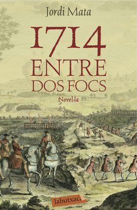 1714. ENTRE DOS FOCS [BUTXACA]