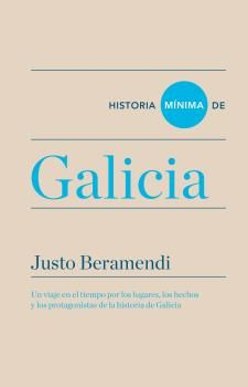 GALICIA, HISTORIA MINIMA DE