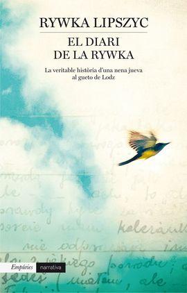 DIARI DE LA RYWKA, EL