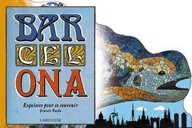 BAR-CEL-ONA [FRA]. SOUVENIRS EN �BAUCHES