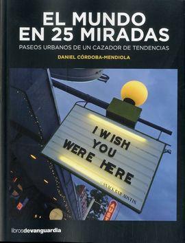 MUNDO EN 25 MIRADAS, EL