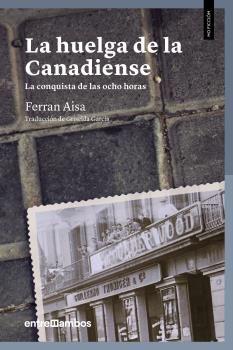 HUELGA DE LA CANADIENSE, LA