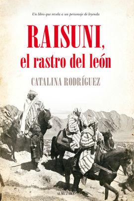 RAISUNI. EL RASTRO DEL LEÓN, EL