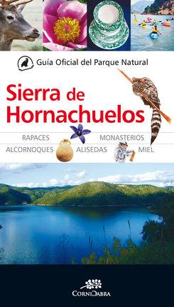 SIERRA DE HORNACHUELOS, GUIA OFICIAL DEL PARQUE NATURAL