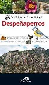 DESPEÑAPERROS, GUÍA OFICIAL DEL PARQUE NATURAL