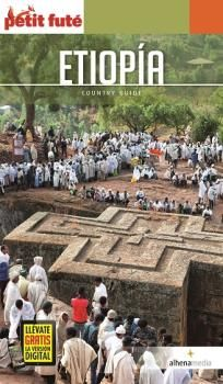 ETIOPIA. PETIT FUTE -ALHENA MEDIA