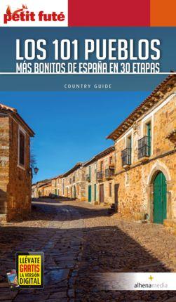 101 PUEBLOS MÁS BONITOS DE ESPAÑA EN 30 ETAPAS, LOS -ALHENA -PETIT FUTE