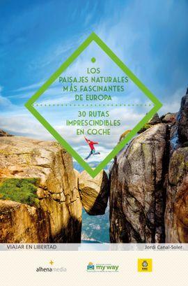 PAISAJES NATURALES MAS FASCINANTES DE EUROPA, LOS