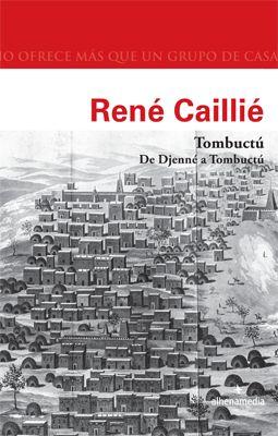 TOMBUCTU. DE DJENNE A TOMBUCTU