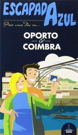 OPORTO Y COIMBRA -ESCAPADA AZUL