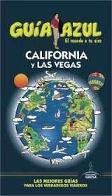 CALIFORNIA Y LAS VEGAS -GUIA AZUL
