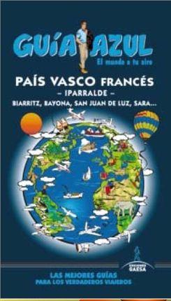 PAÍS VASCO FRANCES -GUÍA AZUL