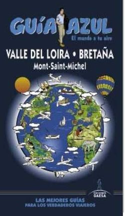 VALLE DEL LOIRA - BRETA�A -GUIA AZUL