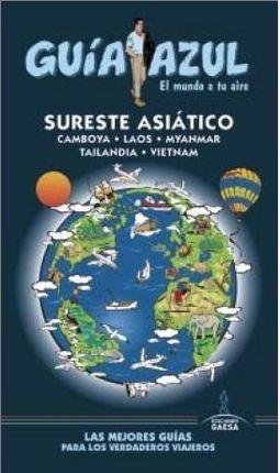 SURESTE ASIÁTICO -GUIA AZUL
