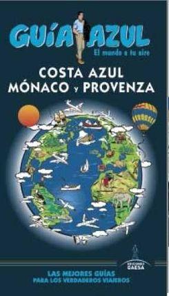 COSTA AZUL, MONACO Y PROVENZA -GUIA AZUL