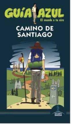 CAMINO DE SANTIAGO -GUIA AZUL