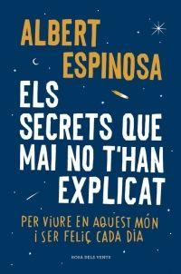 SECRETS QUE MAI NO T'HAN EXPLICAT, EL